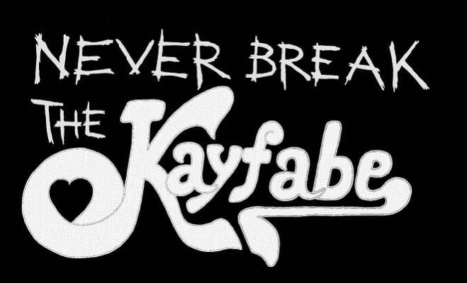 never-break-the-kayfabe