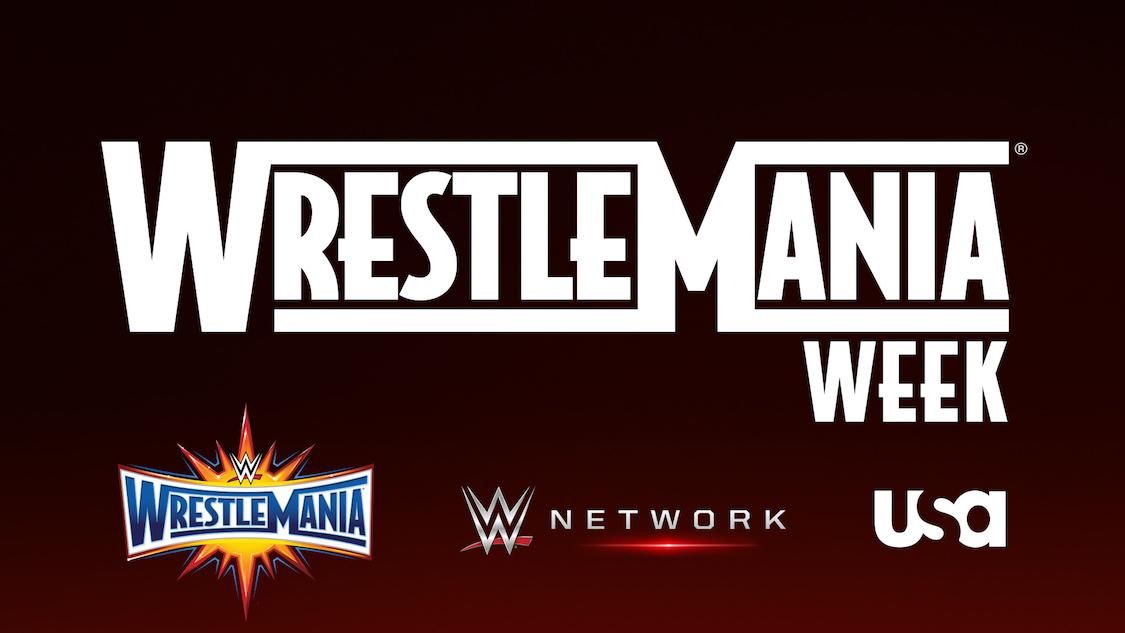 wrestlemania week wwe network