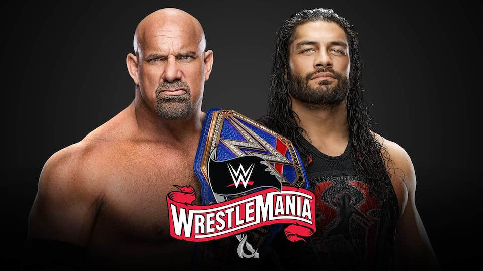 goldberg roman reigns wrestlemania 36
