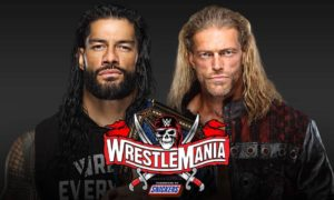 wrestlemania 37 roman reigns edge