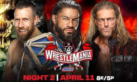 wrestlemania 37 carte daniel bryan roman reigns edge